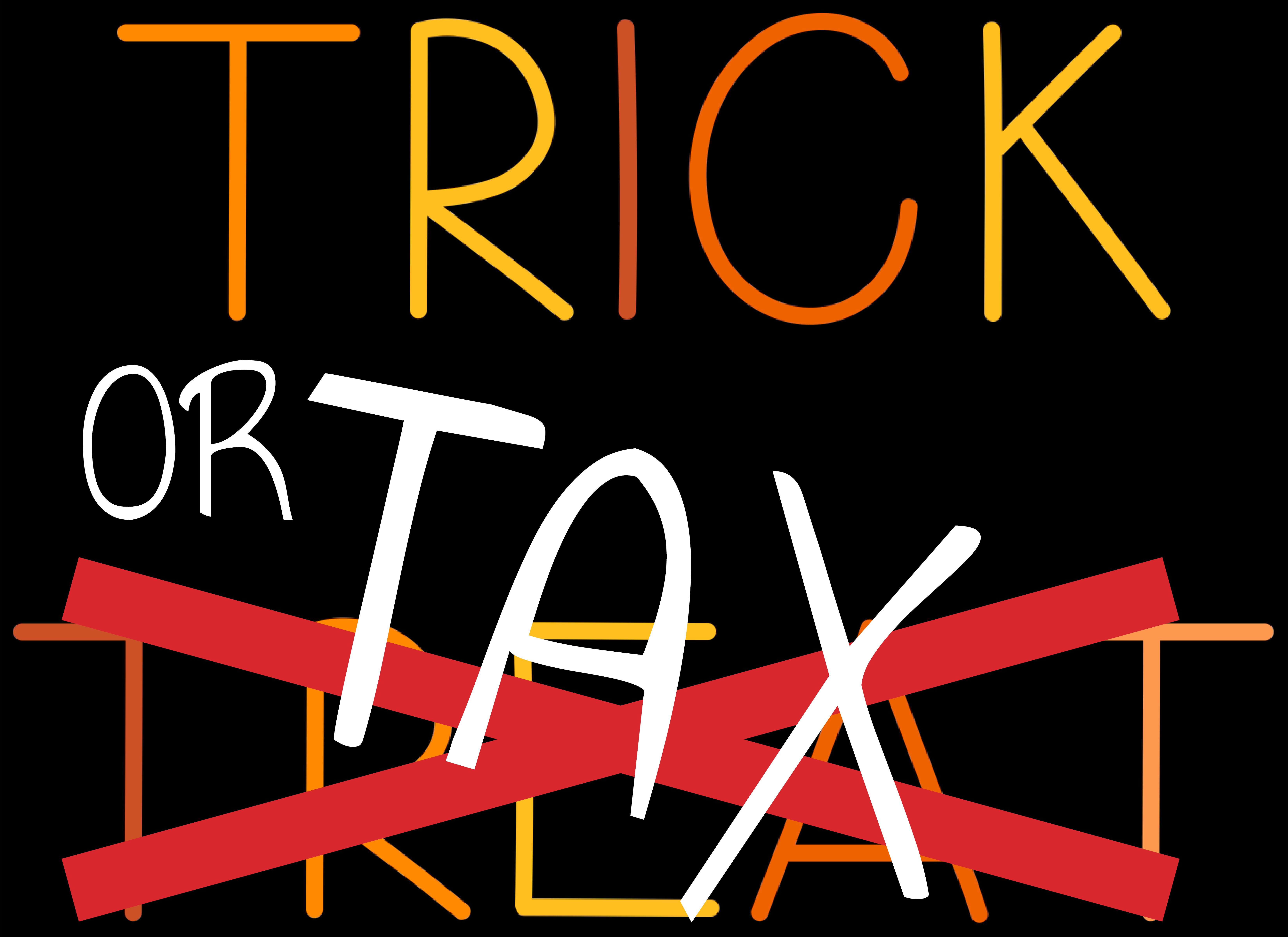 Trick or tax
